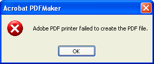 Adobe PDF printer failed to create the PDF file